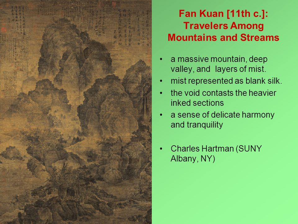 Fan Kuan [11th c.]: Travelers Among Mountains and Streams